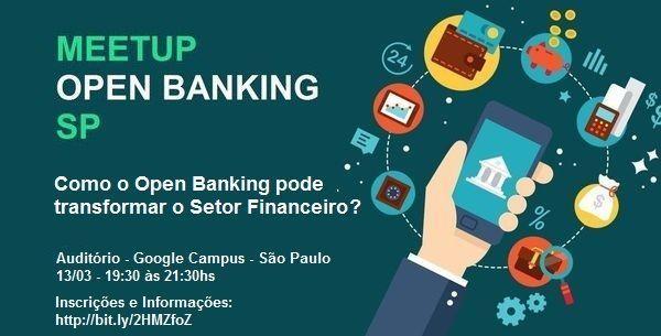 Meetup de Open Banking – Campus SP (13/03)